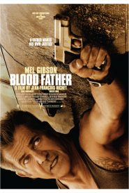 فيلم الاب الدموي Blood Father 2016