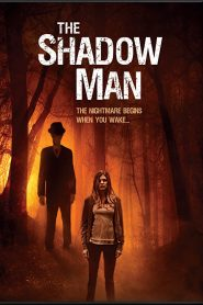 فيلم رجل الظل The Shadow Man 2017