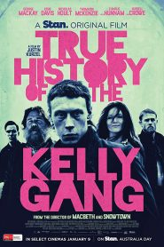 فيلم True History of the Kelly Gang 2019