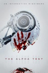 فيلم اختبار الفا The Alpha Test 2020