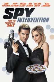 فيلم Spy Intervention 2020