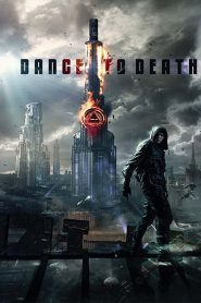 فيلم Dance to Death 2017