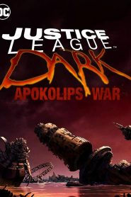 فيلم JUSTICE LEAGUE DARK: Apokolips War 2020