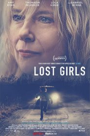 فيلم الضائعات Lost Girls 2020