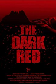 فيلم The Dark Red 2020