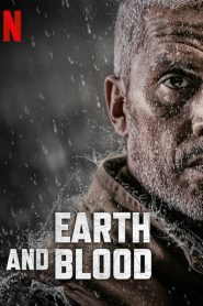 فيلم Earth and Blood 2020