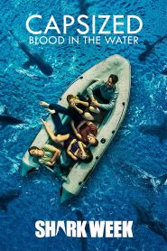 فيلم Capsized: Blood in the Water 2019