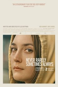 فيلم Never Rarely Sometimes Always 2020