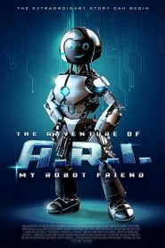 فيلم The Adventure of A.R.I. My Robot Friend 2020