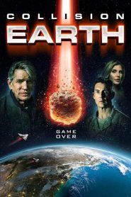 فيلم تصادم الارض Collision Earth 2020