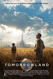 فيلم أرض الغد Tomorrowland 2015