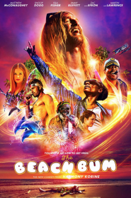 فيلم متسكع الشواطئ The Beach Bum 2019