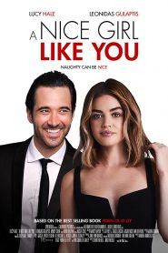 فيلم A Nice Girl Like You 2020