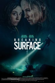 فيلم كسر السطح Breaking Surface 2020