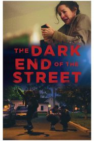 فيلم The Dark End of the Street 2020