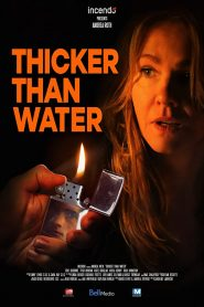 فيلم Thicker Than Water 2019