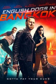 فيلم English Dogs in Bangkok 2020