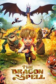 فيلم كرتون The Dragon Spell 2016 سحر التنين