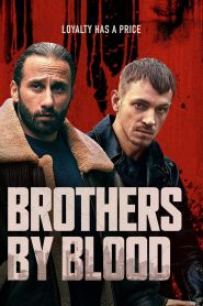 فيلم Brothers by Blood 2020