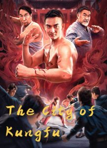 فيلم The City of Kung Fu 2020