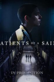 فيلم مرضى القديس Patients of a Saint / Inmate Zero 2020